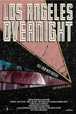 Poster filma Los Angeles Overnight (2018)