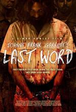 Poster filma Johnny Frank Garrett's Last Word (2017)