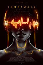 Poster filma Shortwave (2017)