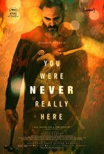 Poster filma You Were Never Really Here (2018)