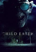 Poster filma Child Eater (2016)
