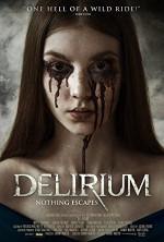 Poster filma Delirium (2018)
