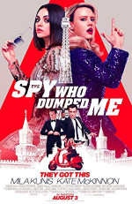 Poster filma The Spy Who Dumped Me (2018)