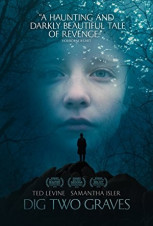 Dig Two Graves (2017)