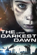 Poster filma The Darkest Dawn (2016)