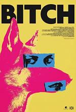 Poster filma Bitch (2017)